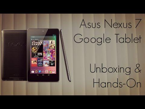Asus Nexus 7 Google Tablet Unboxing & Quick Hands-On