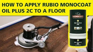 How To Apply Oil Plus 2C to a Floor