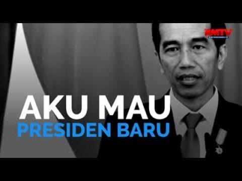 Aku Mau Presiden Baru