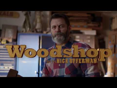 More Woodworking with Nick Offerman
