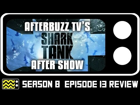 Shark Tank Season 8 Episode 13 Review & After Show | AfterBuzz TV