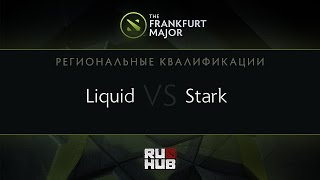 Liquid vs STARK, game 1