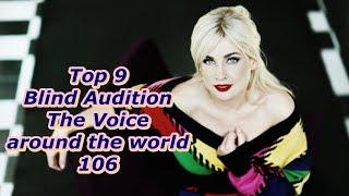 Video Top 9 Blind Audition (The Voice around the world 106) MP3, 3GP, MP4, WEBM, AVI, FLV Juni 2019