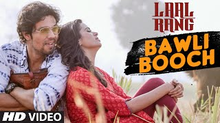BAWLI BOOCH Video Song HD LAAL RANG  Randeep Hooda, Meenakshi Dixit