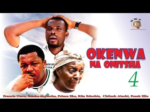 Okenwa Na Onitsha Season 4   -  2015 latest Nigerian Nollywood  Igbo Movie
