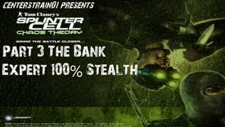 Splinter Cell - Chaos Theory - Stealth Walkthrough - Part 3 - The Bank Job