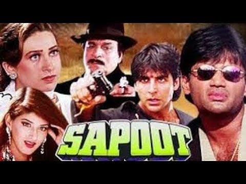 Sapoot Hindi Full Movie Akshay Kumar | Sunil Shetty | Hindi Action movie | Sapoot Review and Fact