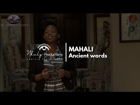 MAHALI   ANCIENT WORDS