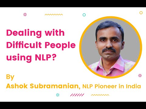 NLP Techniques for dealing with difficult situations / difficult people at workplace - 1st Part