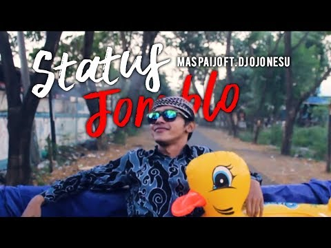 MAS PAIJO Ft. DJ OJO NESU - Status Jomblo (Official Music Video)