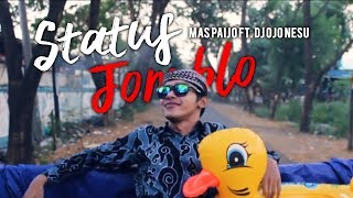 Download Lagu MAS PAIJO ft. DJ OJO NESU - Status Jomblo Mp3