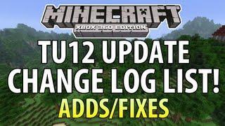 Minecraft (Xbox 360) - TU12 Update - THE CHANGE LOG LIST (Title Update 12)