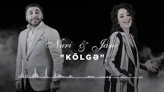 Nuri Serinlendirici & Jane - KOLGE