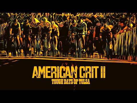 American Crit II: Tough Days of Tulsa
