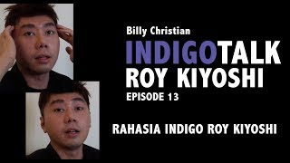 Video IndigoTalk #13 : RAHASIA INDIGO ROY KIYOSHI MP3, 3GP, MP4, WEBM, AVI, FLV November 2018