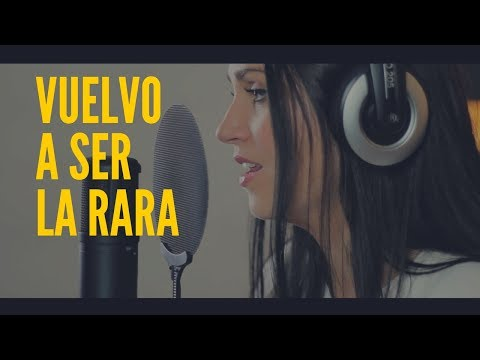 Video VUELVO A SER LA RARA - SWEET CALIFORNIA | COVER CAROLINA GARCÍA download in MP3, 3GP, MP4, WEBM, AVI, FLV January 2017