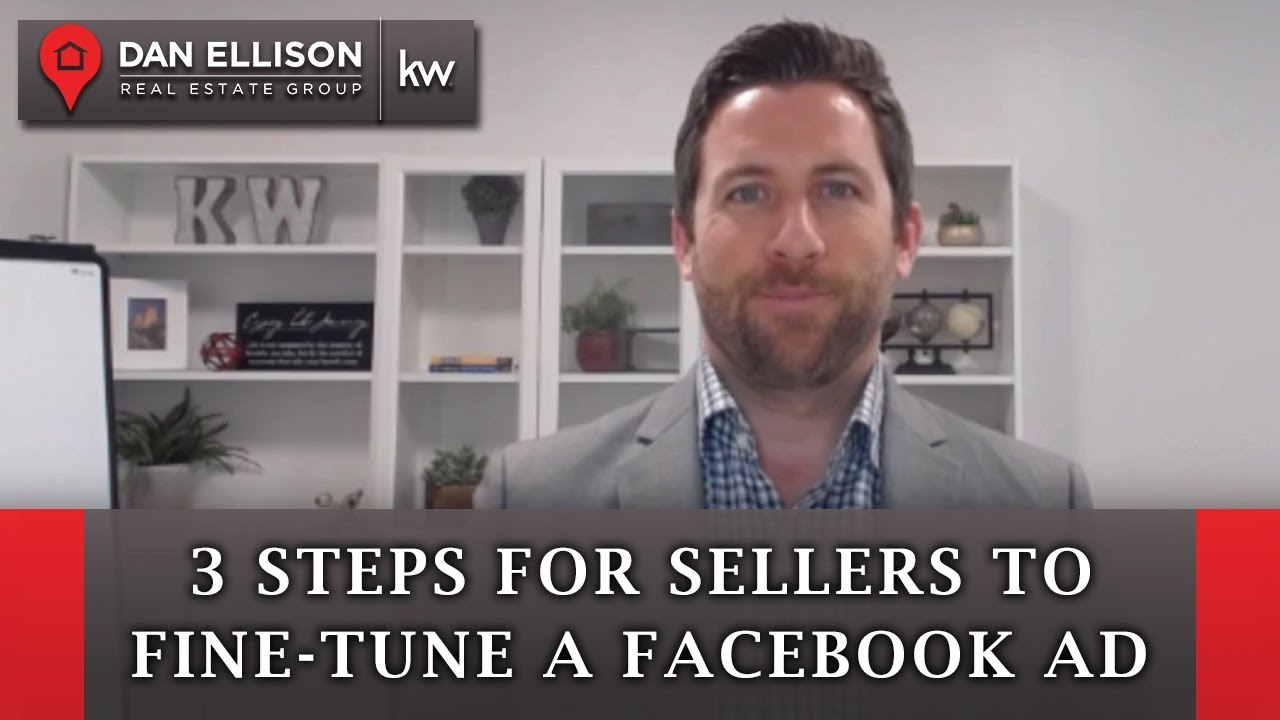 3 Steps for Sellers to Fine-Tune a Facebook Ad