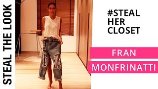 #StealHerCloset: Fran Monfrinatti | Steal The Look