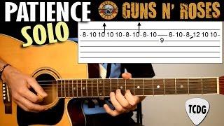Patience (Guns N´ Roses) SOLO En Guitarra Acústica | Tutorial Con Tablatura TCDG