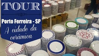 Tour em Porto Ferreira -SP a cidade da cerâmica!Lojas mostradas no vídeo:- Porto Brasil- Arte Flores - A Rainha das Flores- Scalla- Maranata Presentes e Decoração- Verbano