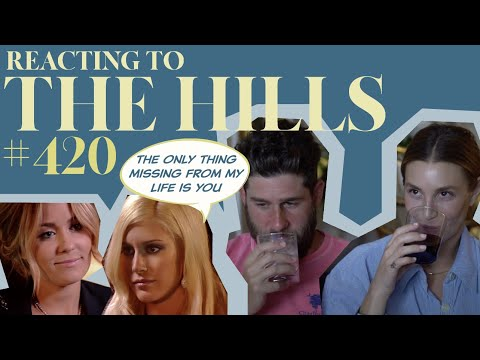 Reacting to 'THE HILLS'   S4E20   Whitney Port