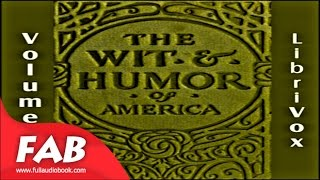 The Wit and Humor of America, Vol 01 Full Audiobook by VARIOUS by Humorous Fiction Audiobook