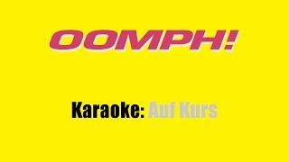Karaoke: Oomph / Auf Kurs