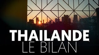 Video THAILANDE, LE BILAN : Pourquoi y aller ? MP3, 3GP, MP4, WEBM, AVI, FLV September 2017