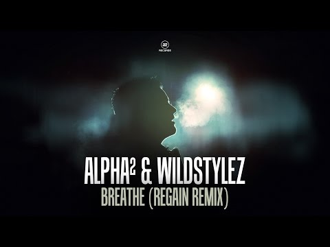 Alpha² & Wildstylez - Breathe (Regain Remix) (#A2REC146)