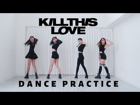BLACKPINK - 'Kill This Love' Dance Practice | Pink Panda