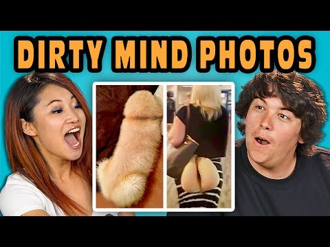 10 PHOTOS THAT PROVE YOU HAVE A DIRTY MIND with ADULTS (React)