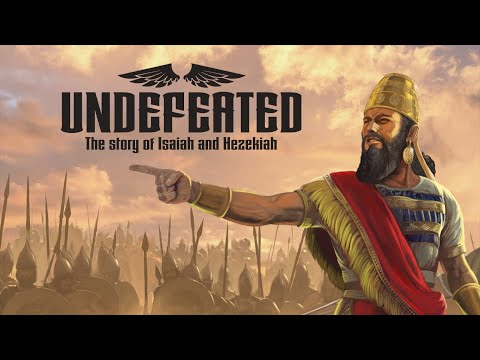 Undefeated—The Story Of Isaiah AndHezekiah
