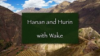 Hanan & Hurin with Wake
