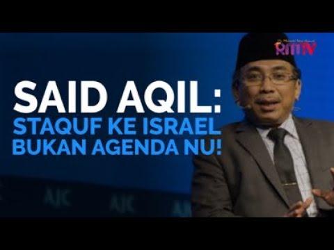 Said Aqil: Staquf Ke Israel Bukan Agenda NU!