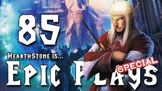 Epic Hearthstone Plays #85. Hearthstone is...