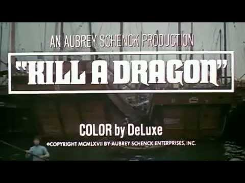 Kill A Dragon - (Original Trailer)