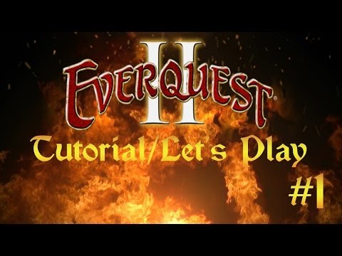 Everquest 2 Tutorial/Let's play – Episode 1 – Character Creation