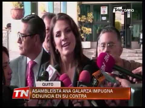 Asambleísta Ana Galarza impugna denuncia en su contra