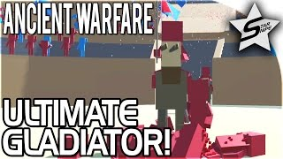 ULTIMATE GLADIATOR, FIRST PERSON TABS, FULL RELEASE!! - Ancient Warfare 2 FULL RELEASE Gameplay
