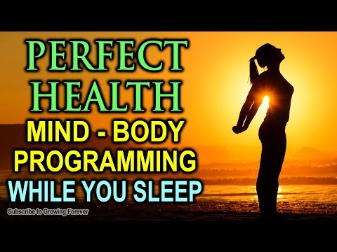 PERFECT Health While You SLEEP With POWERFUL Affirmations - Health, Wealth, & Healing - Mind Power
