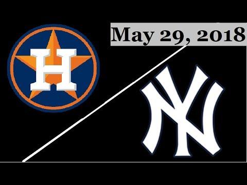 Houston Astros vs New York Yankees Highlights    May 29, 2018