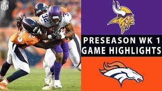 Vikings vs. Broncos Highlights | NFL 2018 Preseason Week 1