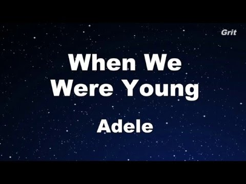 When We Were Young - Adele  Karaoke 【With Guide Melody】Instrumental