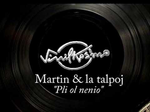 Martin & la talpoj - Pli ol nenio