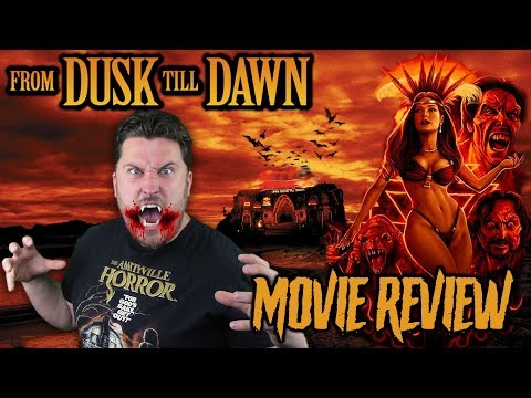 From Dusk Till Dawn (1996) - Movie Review