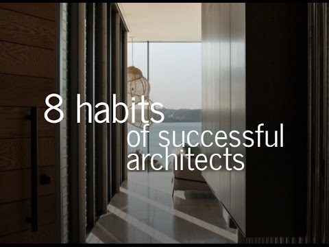 8 Habits of Successful Architects