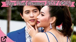 Video Top Thai Dramas 2017 (#02) MP3, 3GP, MP4, WEBM, AVI, FLV September 2018