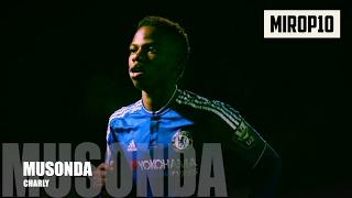 Video CHARLY MUSONDA ✭ CHELSEA ✭ THE FEATHER ✭ Skills & Goals ✭ 2014-2017 ✭ MP3, 3GP, MP4, WEBM, AVI, FLV Mei 2017