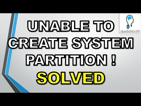 100 Solved Setup Was Unable To Create A New System Partition Windows 7 8 10