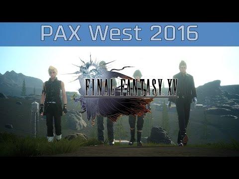 Final Fantasy XV – PAX West 2016 Gameplay [HD]
